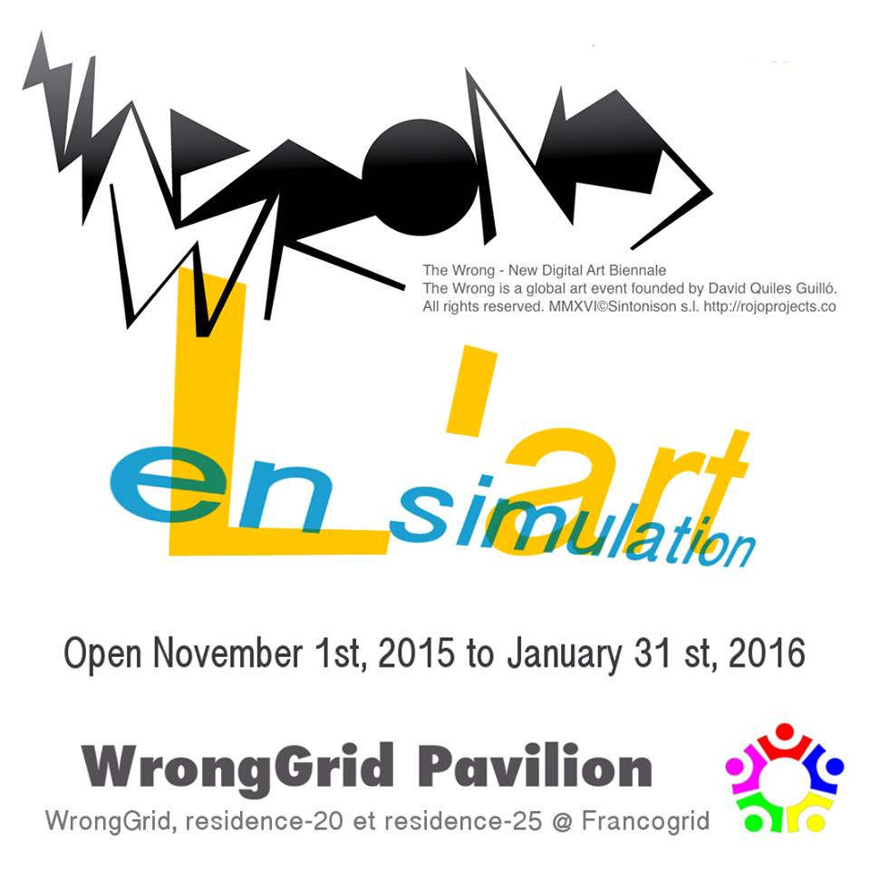 The Wrong (again) L'art en simulation